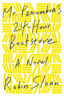 Mr. Penumbra's 24-Hour Bookstore cover photo