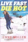 live-fast-die-hot